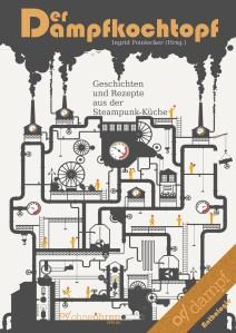 Der Dampfkochtopf (vorläufiges Cover) © Verlag ohneohren
